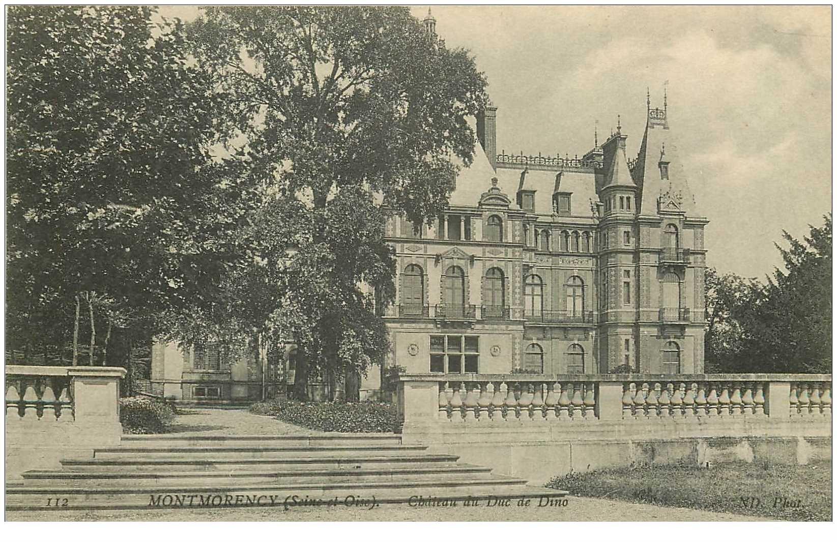 carte postale ancienne 95 MONTMORENCY. Château du Duc de Dino