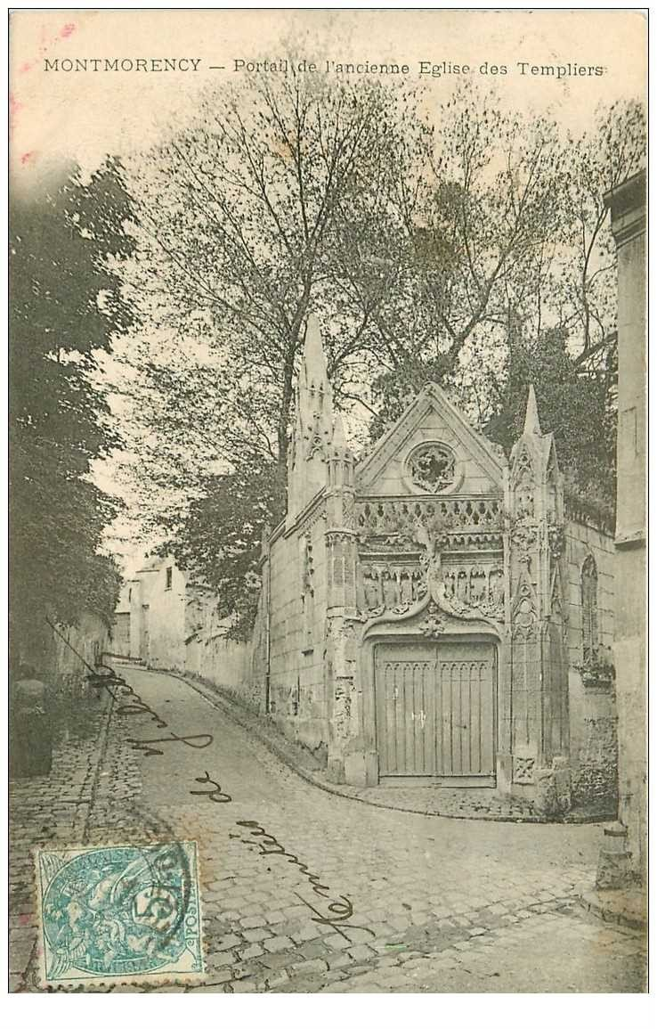 carte postale ancienne 95 MONTMORENCY. Eglise Porte des Templiers 1904