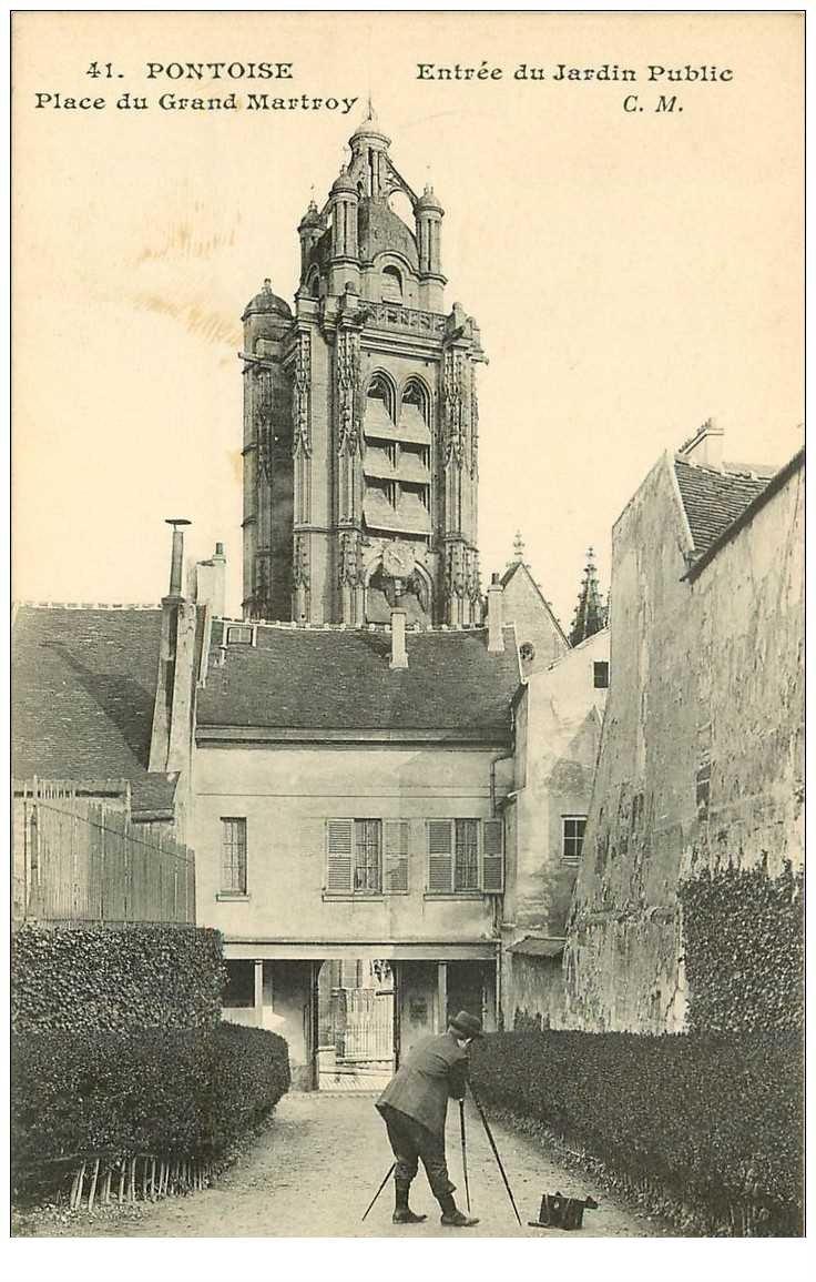 carte postale ancienne 95 PONTOISE. Photographe Entrée du Jardin Public Place du Grand Martroy