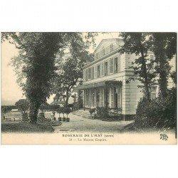 carte postale ancienne 94 L'HAY LES ROSES. La Maison Empire 1919
