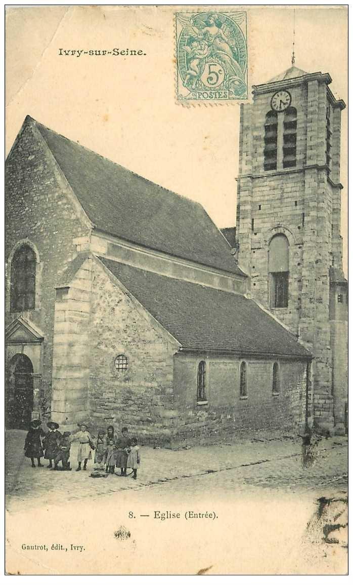 carte postale ancienne 94 IVRY SUR SEINE. Eglise l'Entrée vers 1905. Pli coin gauche