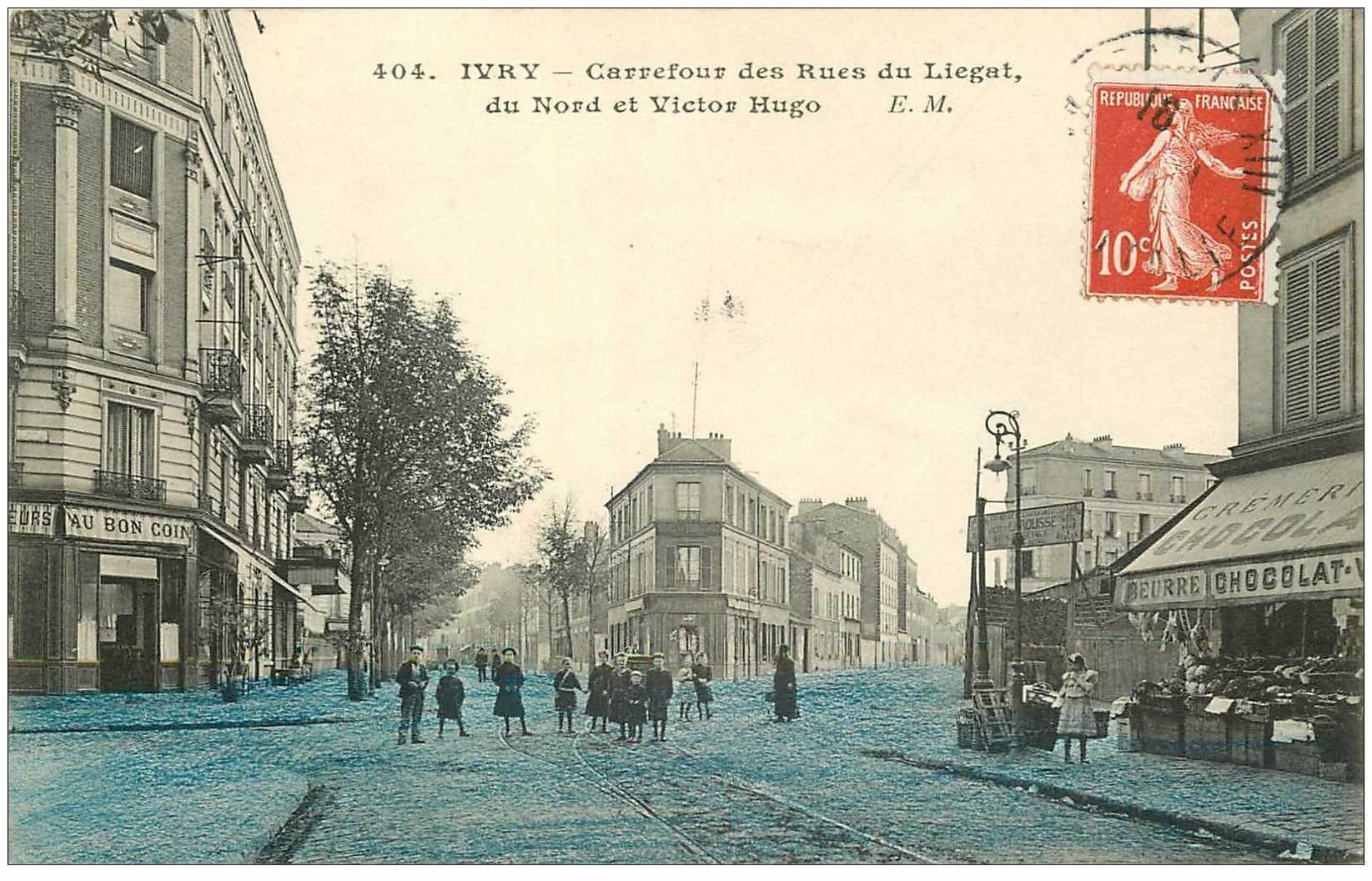 carte postale ancienne 94 IVRY SUR SEINE. Café au Bon Coin rues du Liégat, du Nord et Victor Hugo 1910
