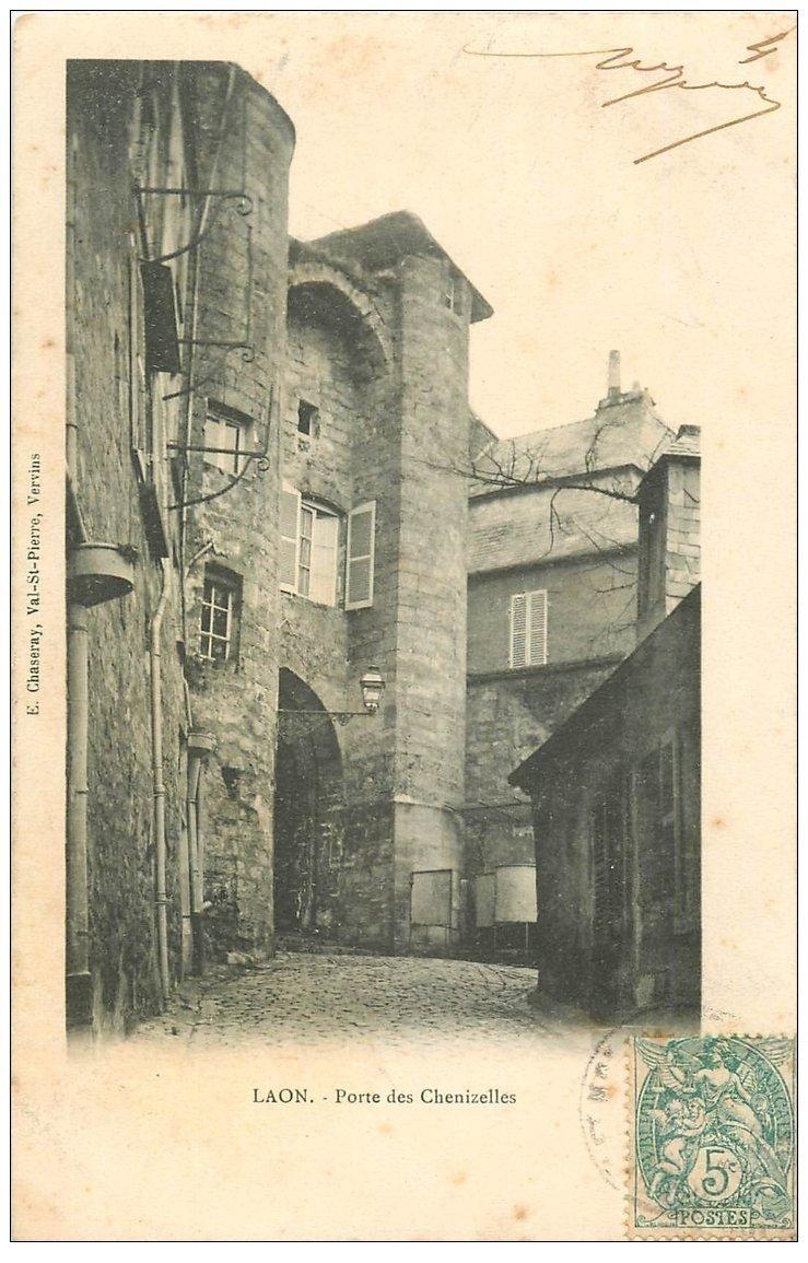 carte postale ancienne 02 LAON. Porte des Chenizelles vers 1904