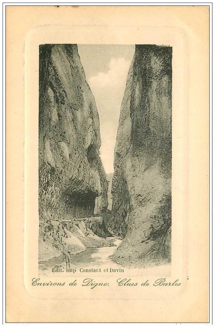 carte postale ancienne 04 Environs de Digne. Clues de Barles. Edition Constant et Davin