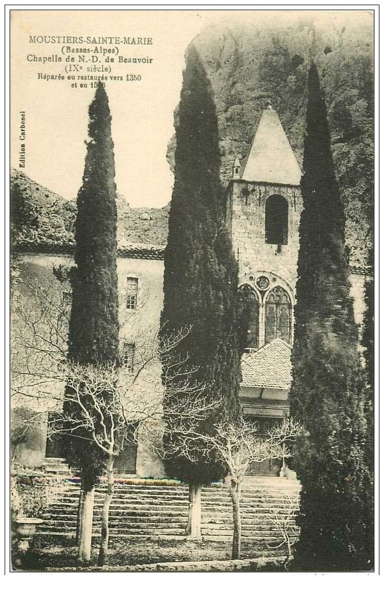 carte postale ancienne 04 MOUSTIERS-SAINTE-MARIE. Chapelle N-D de Beauvoir. Edition Carbonel