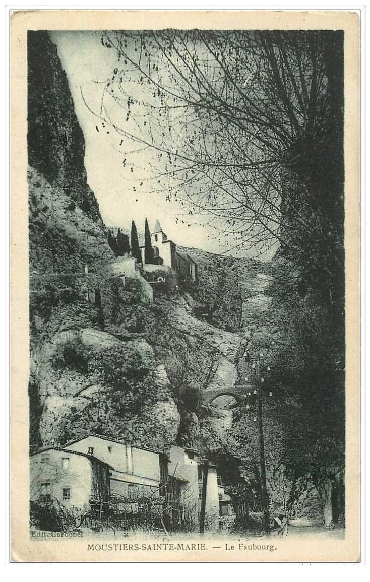 carte postale ancienne 04 MOUSTIERS-SAINTE-MARIE. Le Faubourg