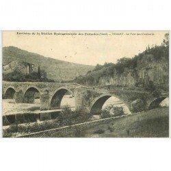 carte postale ancienne 30 MIALET. Pont des Camisards. Près Station Hydrominérale des Fumades