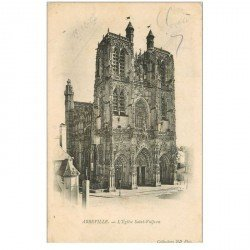 carte postale ancienne 80 ABBEVILLE. Eglise Saint-Vulfran 1907