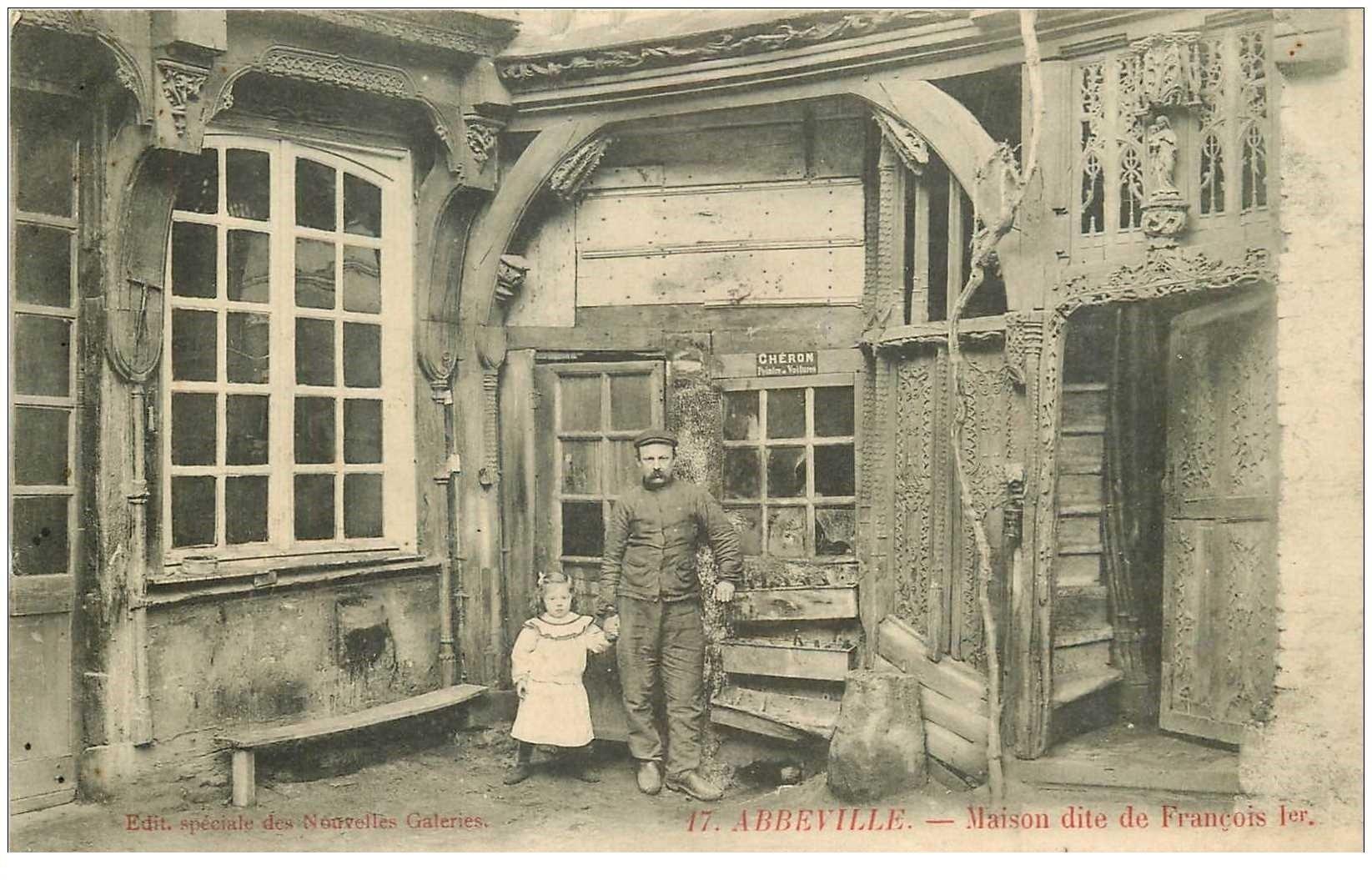 carte postale ancienne 80 ABBEVILLE. Maison dite de François Ier 1906