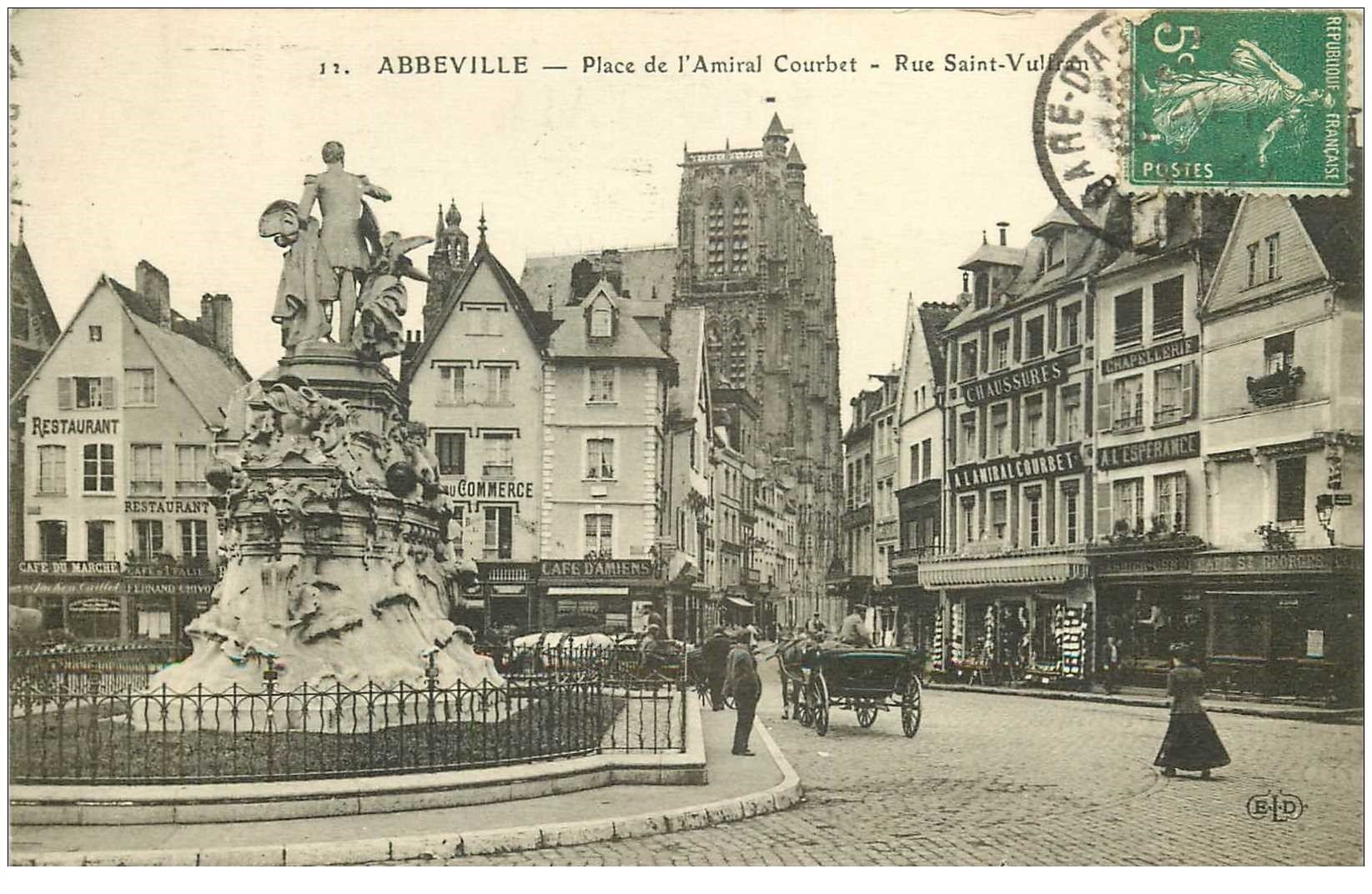 carte postale ancienne 80 ABBEVILLE. Place Courbet Rue Saint-Vulfran 1913