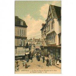 carte postale ancienne 80 ABBEVILLE. Rue du Pont aux Brouettes vers Place Amiral Courbet. Publicité Ricqlès sur store