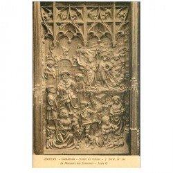 carte postale ancienne 80 AMIENS. Cathédrale Stalles du Choeur. Massacre des Innocents