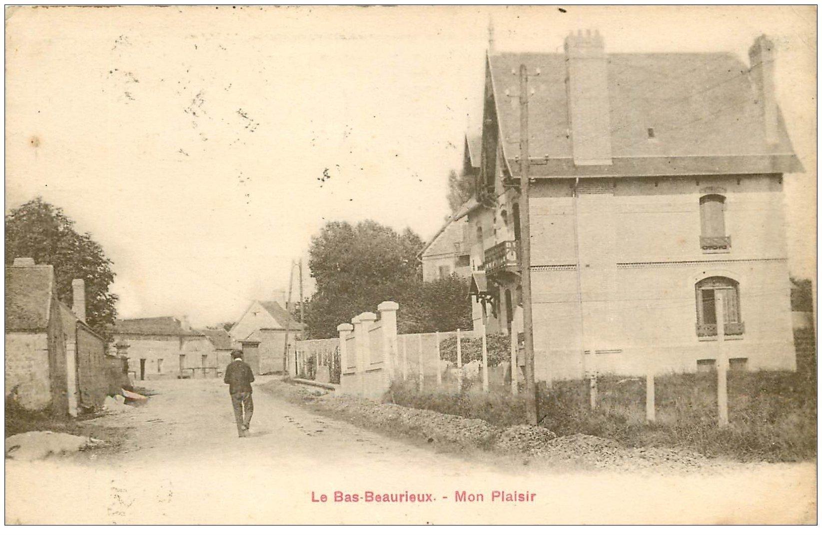 carte postale ancienne 02 LE BAS BEAURIEUX. Mon Plaisir 1924
