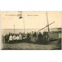 carte postale ancienne 80 LE CROTOY. Baptême d'un Canot 1922. Pêcheurs et métiers de la Mer