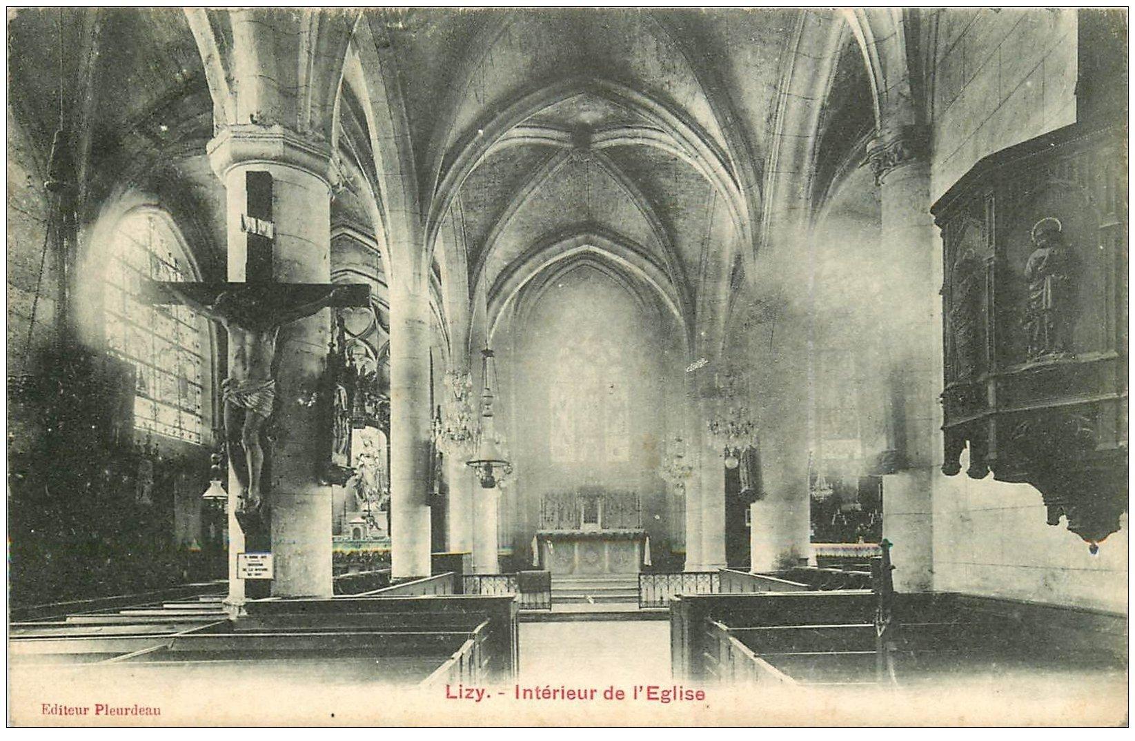 carte postale ancienne 02 LIZY. L'Eglise intérieur 1914. Beau Crucifix
