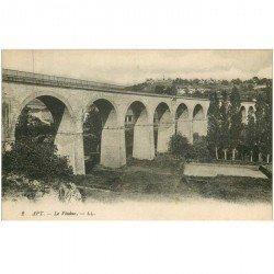 carte postale ancienne 84 APT. Le Viaduc 1920