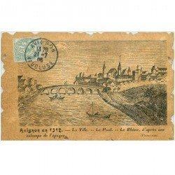 carte postale ancienne 84 AVIGNON. La Ville et le Pont d'après Estampe de 1312.