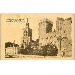 carte postale ancienne 84 AVIGNON. Le Palais des Papes Cathédrale 1932