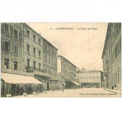 carte postale ancienne 84 CARPENTRAS. La Place du Palais 1914 Grand Café du Siècle et Hôtel Montblanc