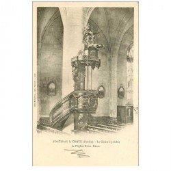 carte postale ancienne 85 FONTENAY LE COMTE. Chaire à prêcher Eglise Notre-Dame 1901