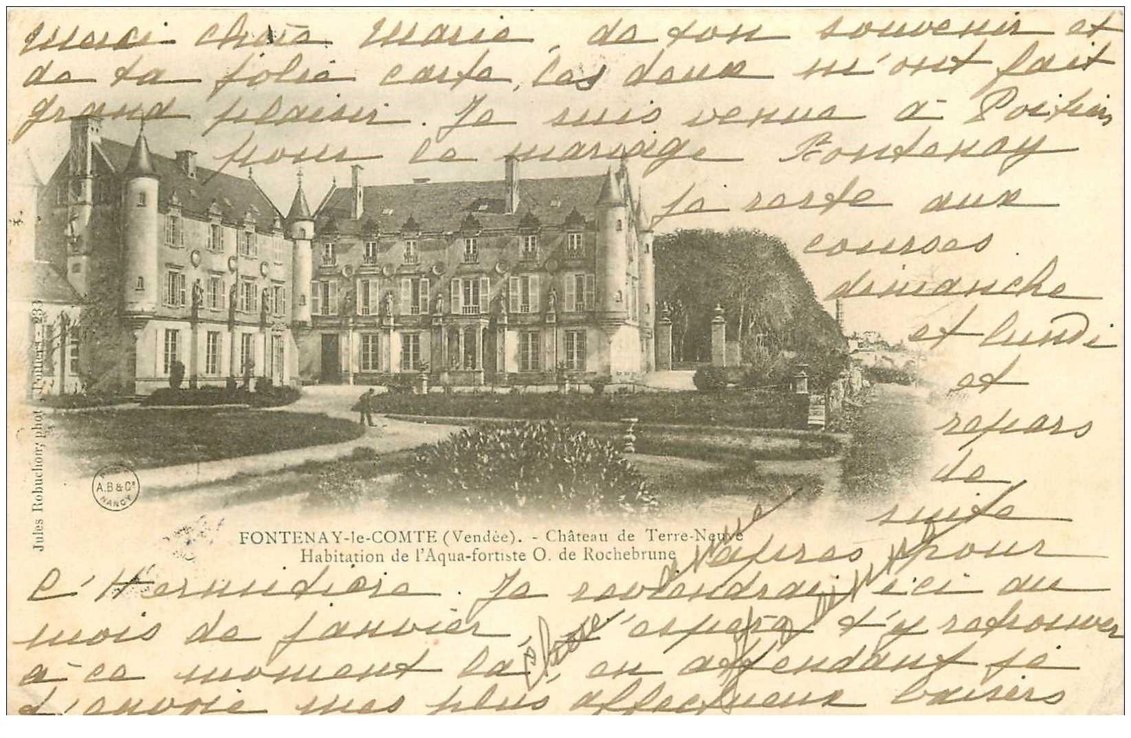 carte postale ancienne 85 FONTENAY LE COMTE. Le Château de Terre Neuve par Rochebrune 1904