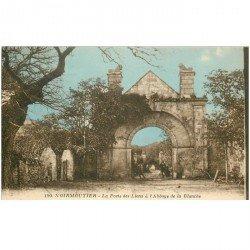 carte postale ancienne 85 ILE DE NOIRMOUTIER. Porte des Lions Abbaye de la Blanche