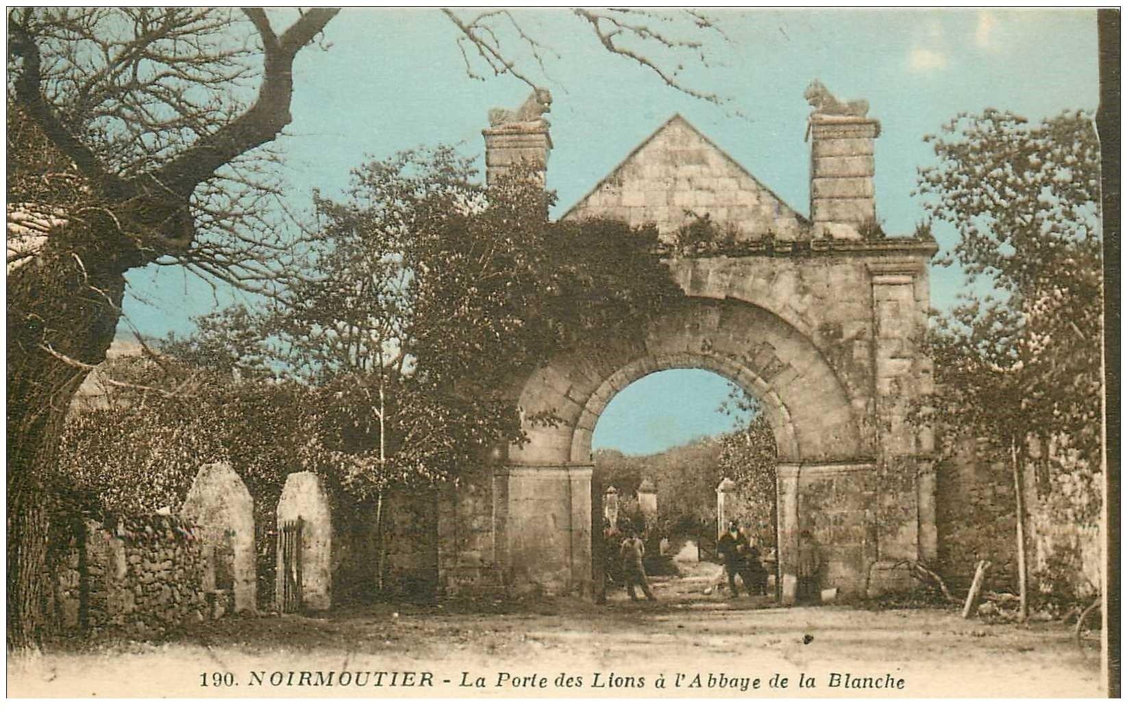 85 ile de noirmoutier porte des lions abbaye de la blanche - La balnche porte ...