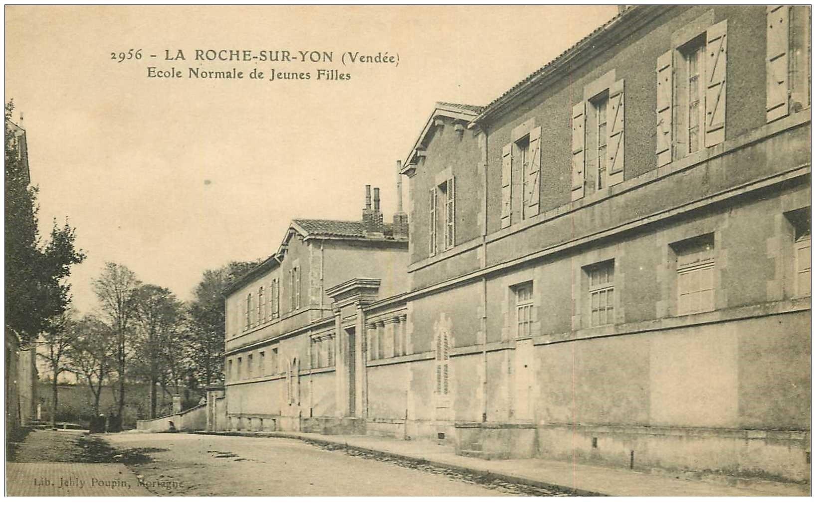 carte postale ancienne 85 LA ROCHE SUR YON. Ecole Normale Jeunes Filles vers 1910...