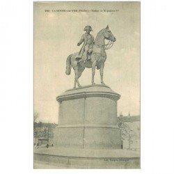carte postale ancienne 85 LA ROCHE SUR YON. Statue de Napoléon Ier vers 1910