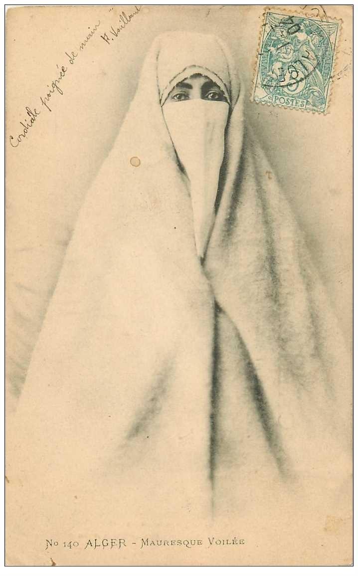 carte postale ancienne Algérie. Mauresque voilée à ALGER 1904