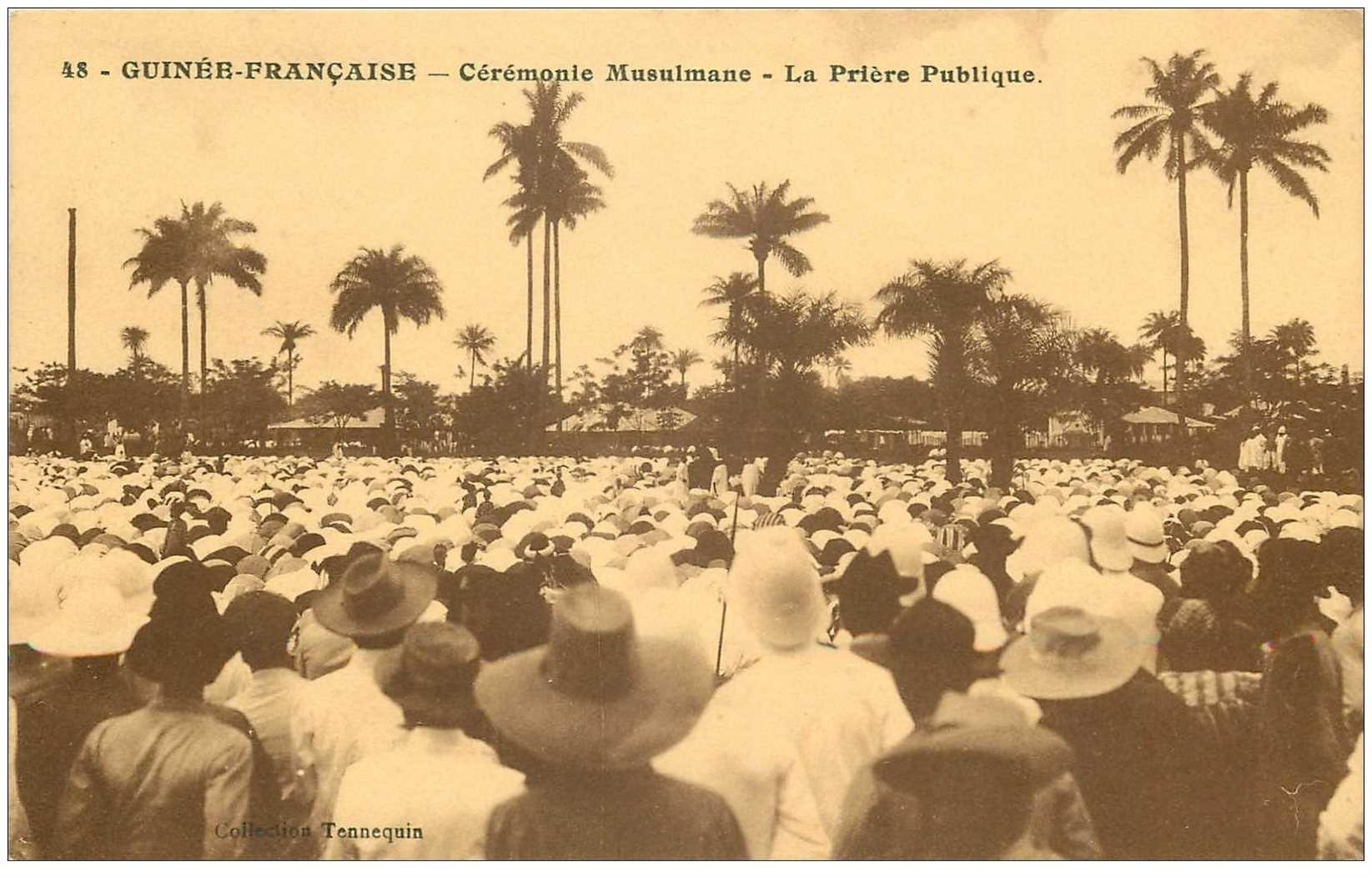 carte postale ancienne GUINEE. La Prière Publique Cérémonie Musulmane
