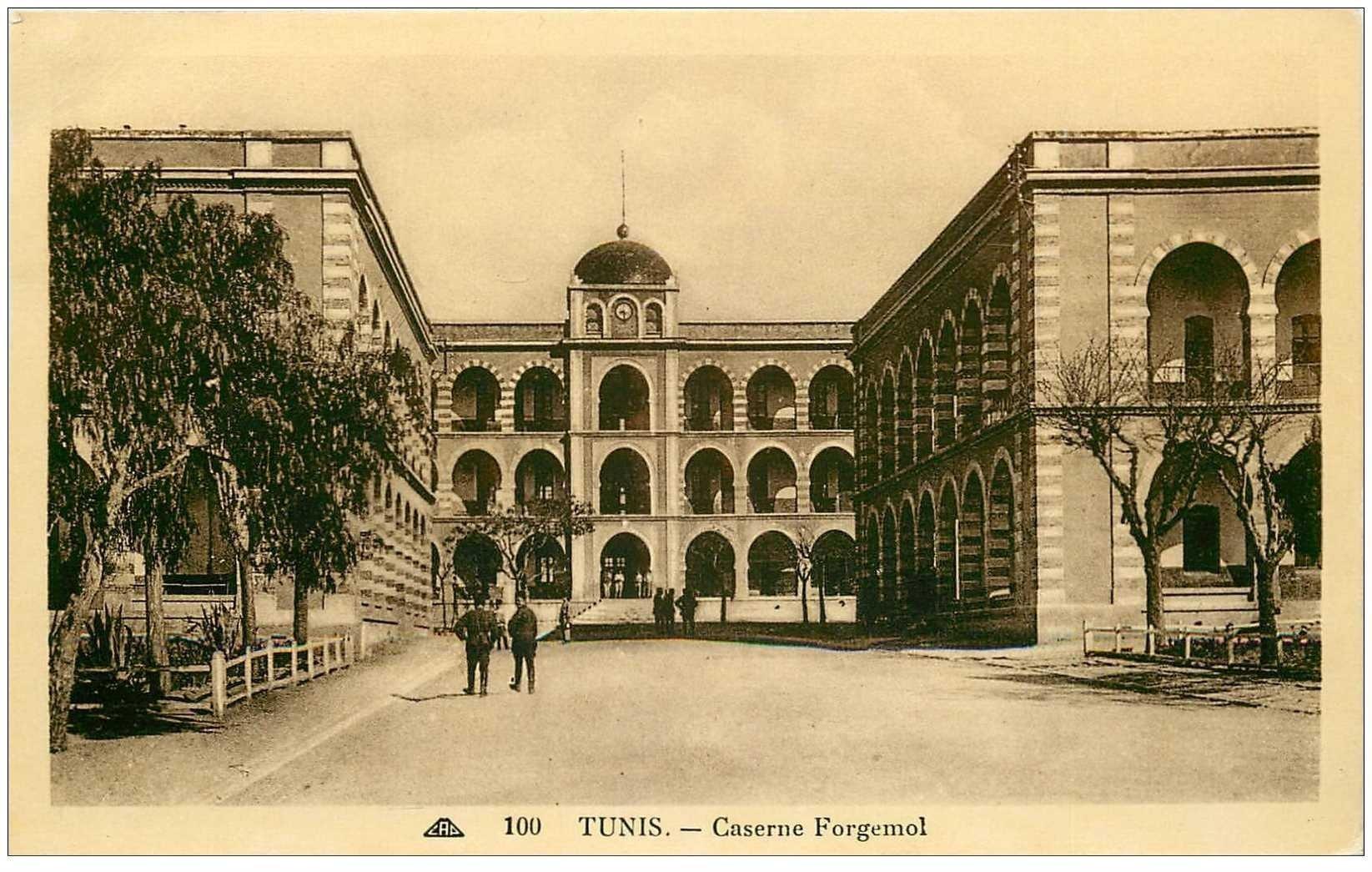 carte postale ancienne Tunisie. TUNIS. Caserne Forgemol
