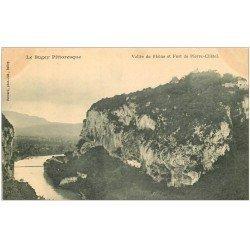 carte postale ancienne 01 BUGEY. Vallée du Rhône et Fort de Pierre-Châtel