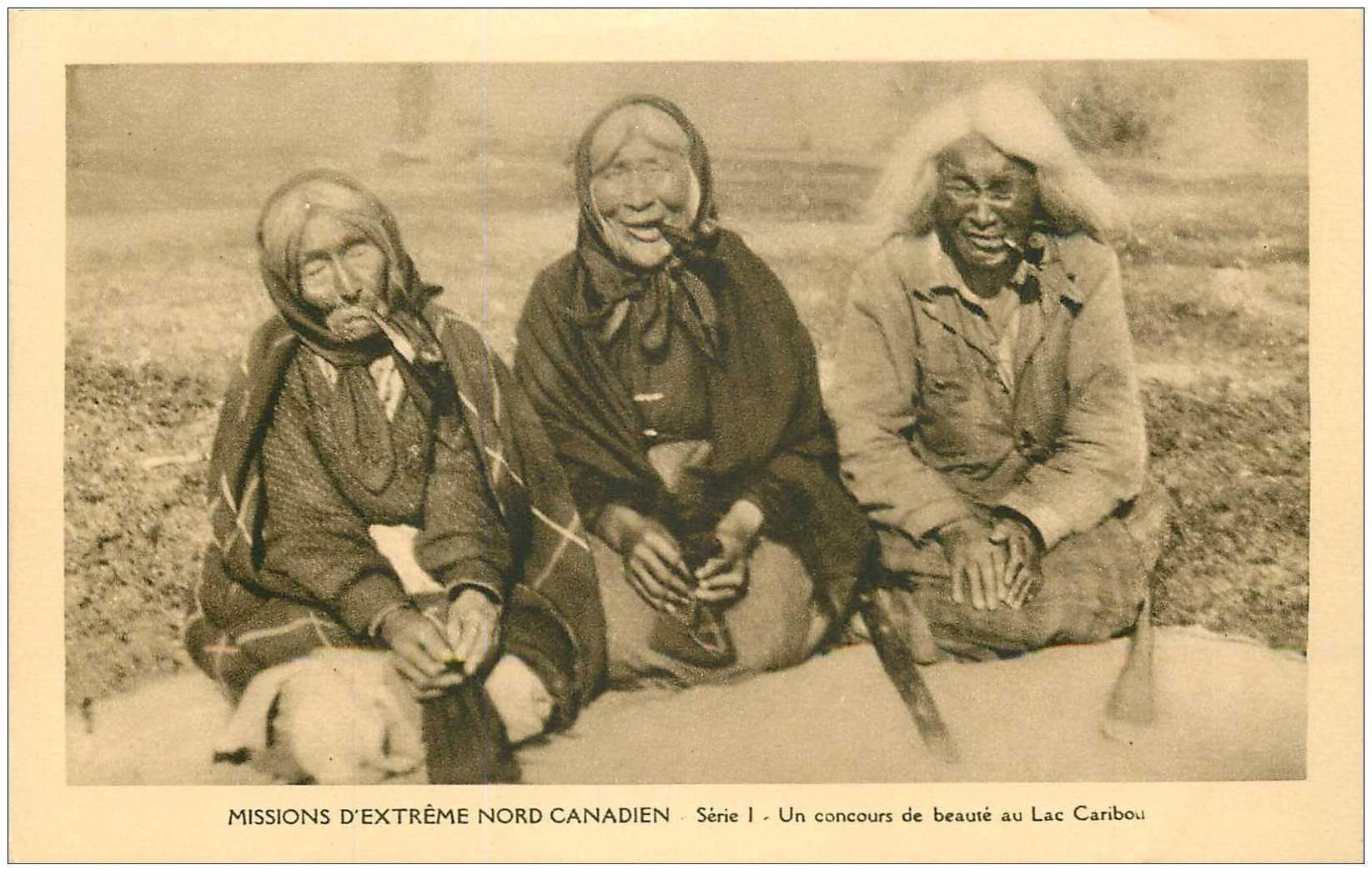 carte postale ancienne CANADA. Un concours de Beauté au Lac Caribou. Fumeuses de pipes