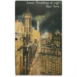 carte postale ancienne NEW YORK. Lower Brodway at night 1919