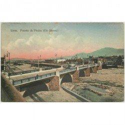 carte postale ancienne PEROU PERU. Lima. Puente de Piedra Rio Rimac 1911. Timbre manquant...