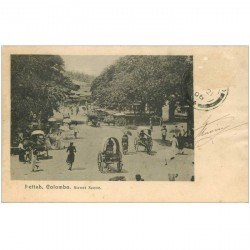 carte postale ancienne INDE. Colombo. Pettah Street Scene 1906