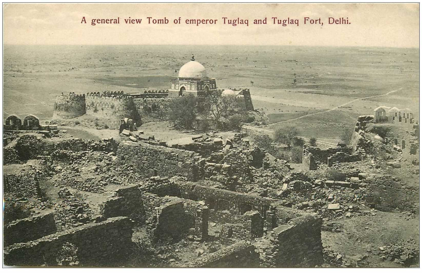 carte postale ancienne INDE. Delhi. A general view Tomb of Emperor Tuglaq Fort