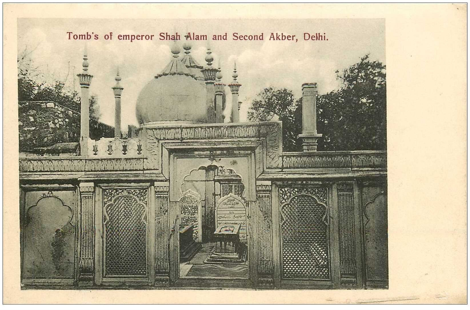 carte postale ancienne INDE. Delhi. Tomb's of Emperor Shah Alam and Second Akber