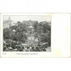 carte postale ancienne LIBAN. Beyrouth Place des Canons vers 1900