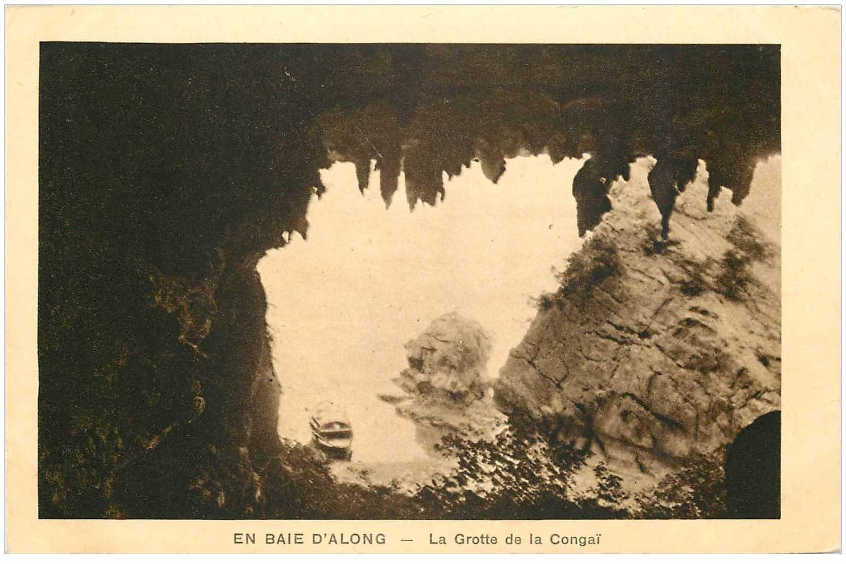 carte postale ancienne VIET-NAM. Baie d'Along la Grotte de la Congaï