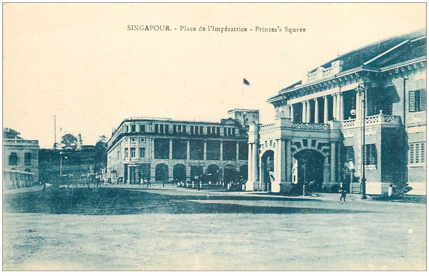 carte postale ancienne SINGAPOUR SINGAPOR. Place Impératrice Princes's Square