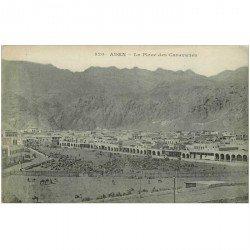 carte postale ancienne YEMEN. Place des Caravannes vers 1900