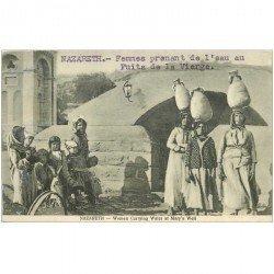 carte postale ancienne ASIE. Palestine Israël. Nazareth. Femmes porteuses d'eau au Puits de la Vierge