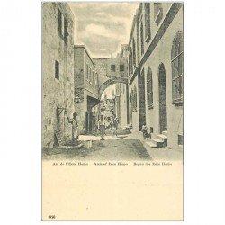 carte postale ancienne ISRAEL PALESTINE. Arc de l'Ecce Homo vers 1900