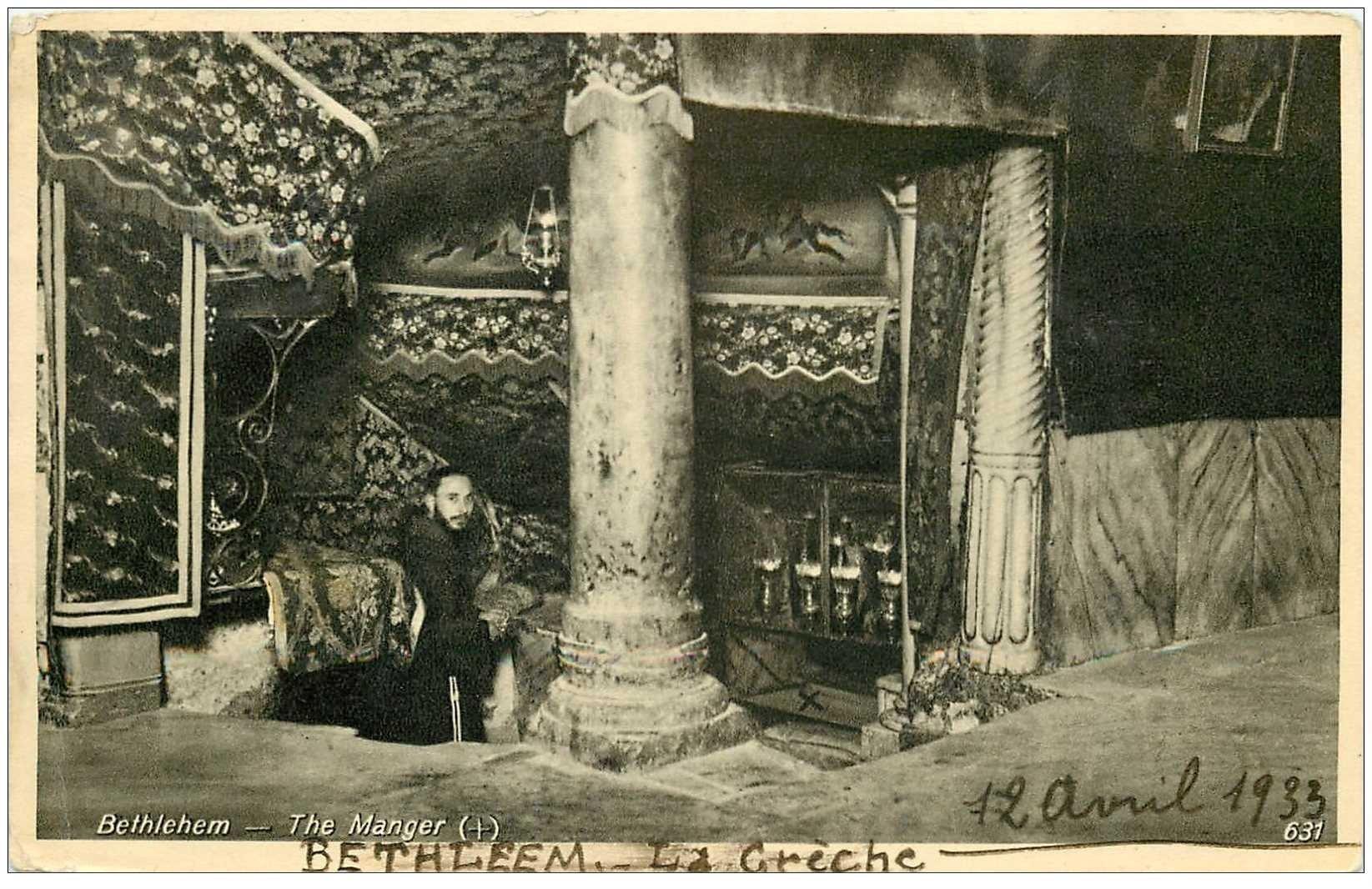 carte postale ancienne ISRAEL PALESTINE. Bethlehem. La Crèche1933. Timbre manquant verso