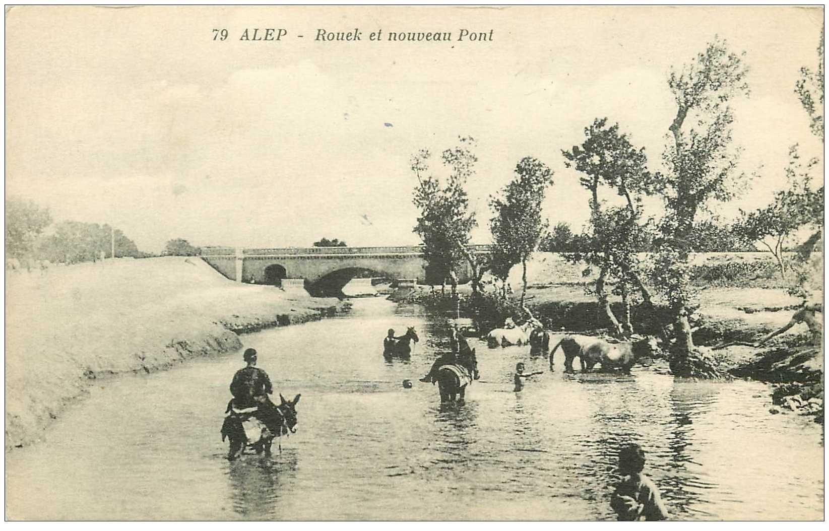 carte postale ancienne SYRIE. Alep. Rouek et nouveau Pont