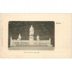 carte postale ancienne BERLIN. Kaiser Karl IV vers 1900