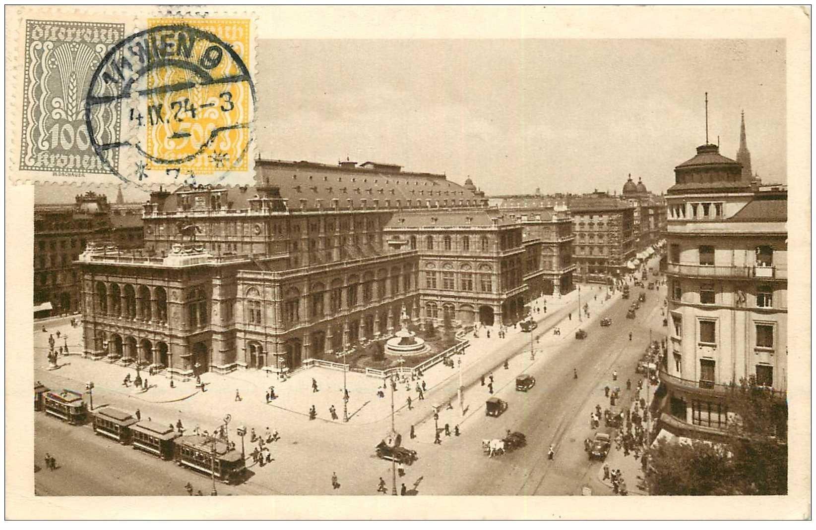 carte postale ancienne WIEN VIENNE. Staatsoper mit Kärntnerstrasse 1924