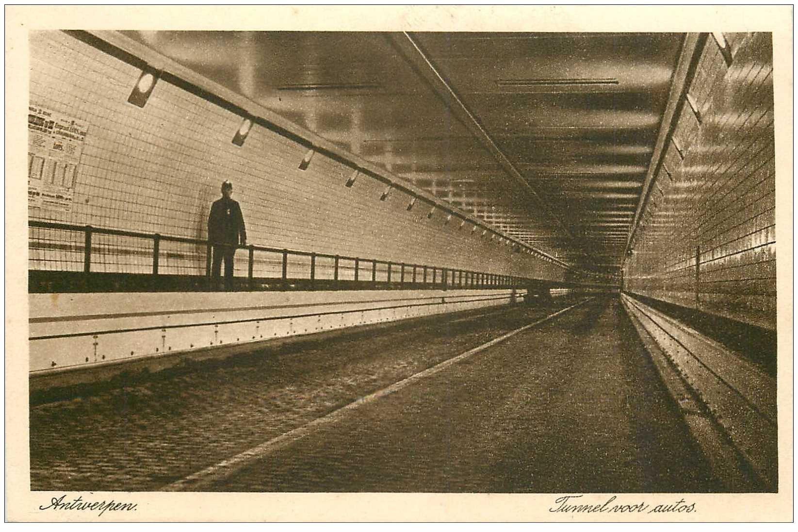 carte postale ancienne ANVERS. Tunnel pour Autos